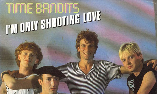 Time Bandits – Im Only Shooting Love