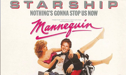 Starship – Nothing's Gonna Stop Us Now